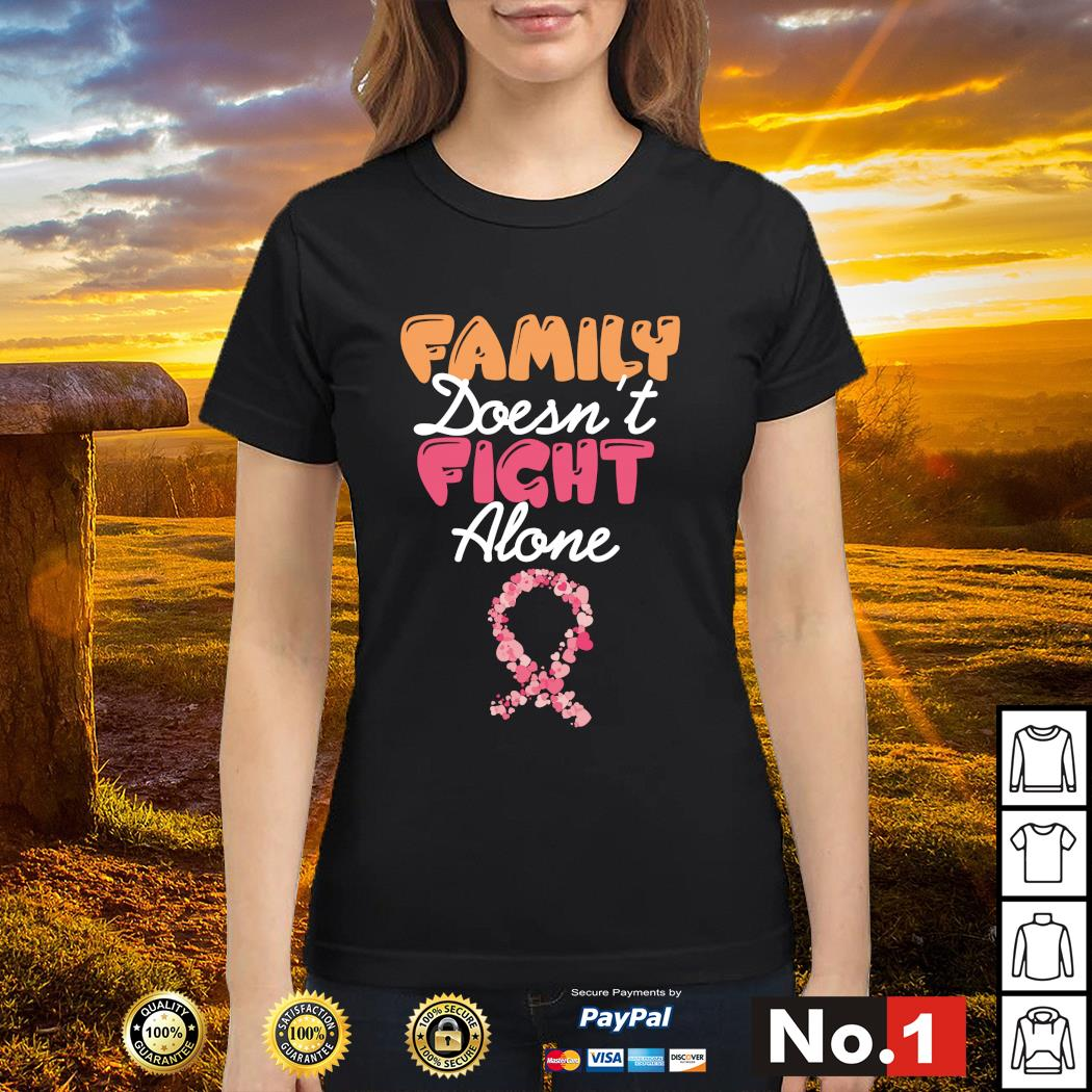 Family doesn't fight alone s ladies-tee