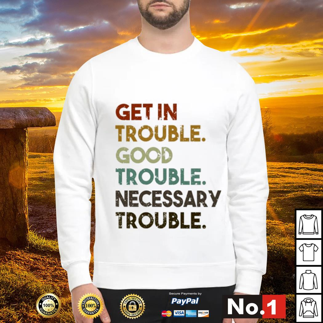 Get in trouble good trouble necessary trouble vintage s sweater
