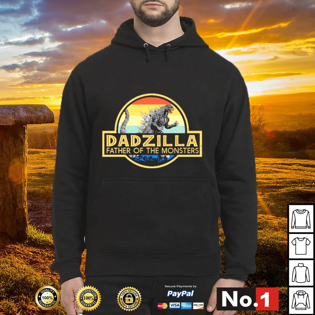 Godzilla dadzilla father of the monsters vintage s hoodie