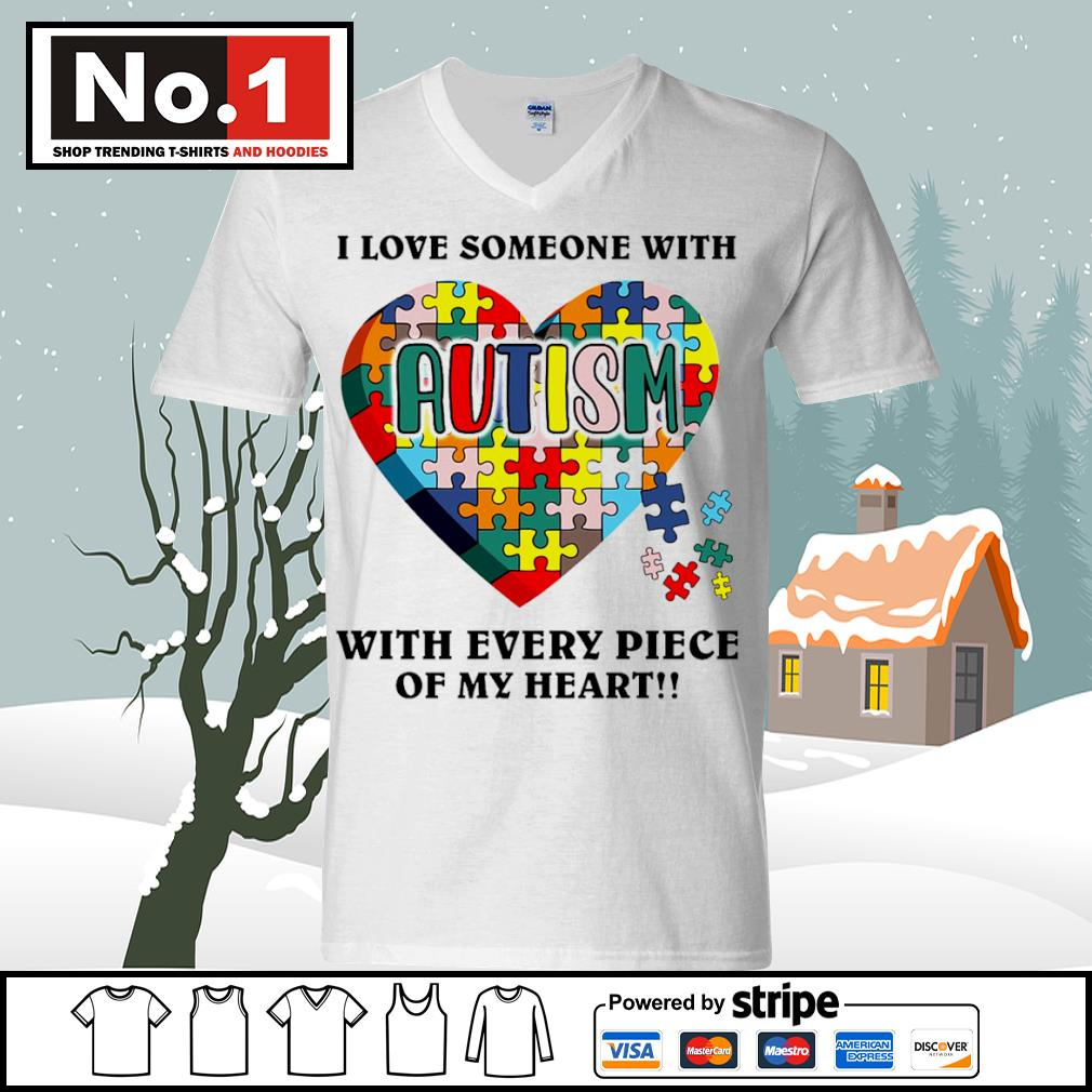 I love someone with autism with every piece of my heart s ladies-tee