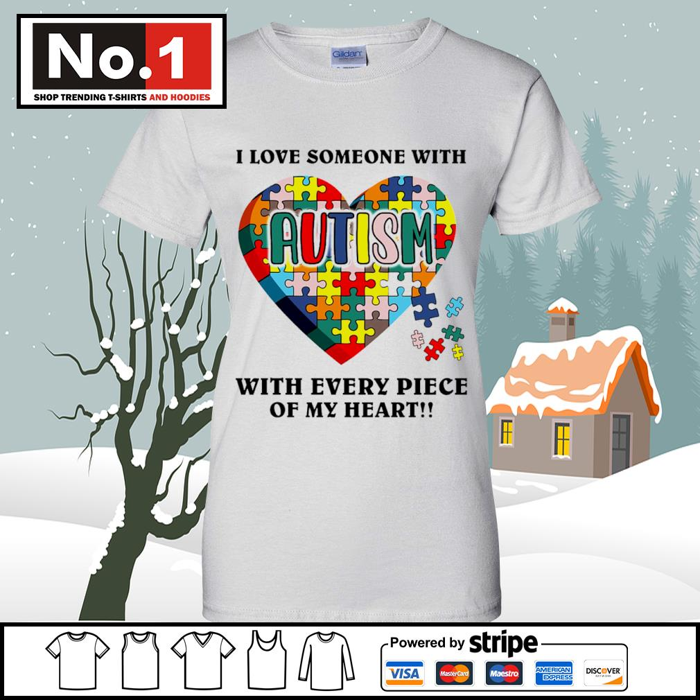I love someone with autism with every piece of my heart s v-neck-t-shirt