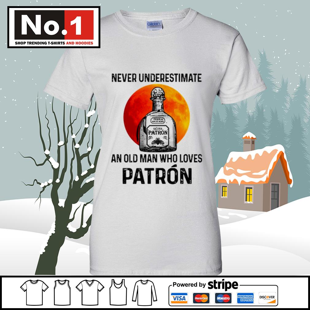 Never underestimate Silver Patron an old man who loves Patron s v-neck-t-shirt