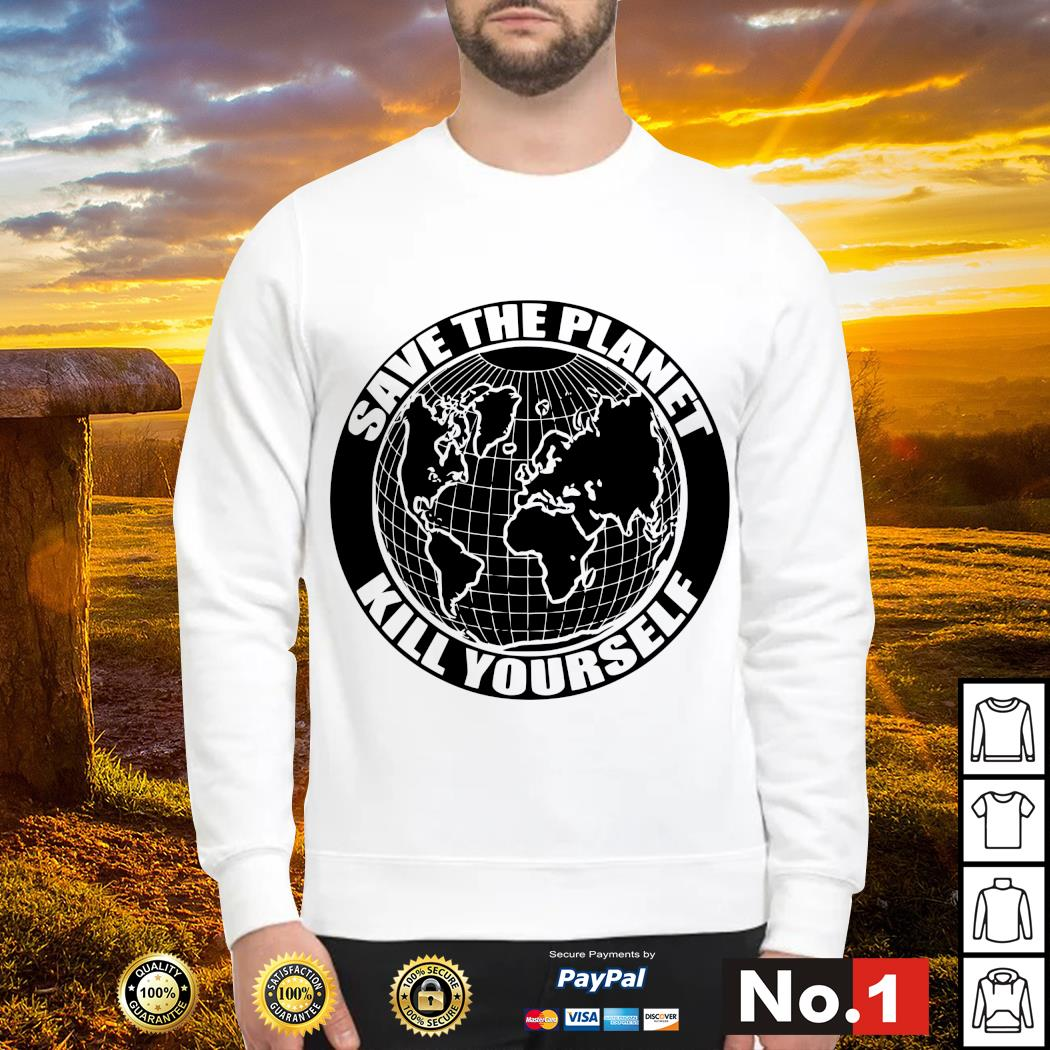 Save the Planet kill yourself s sweater