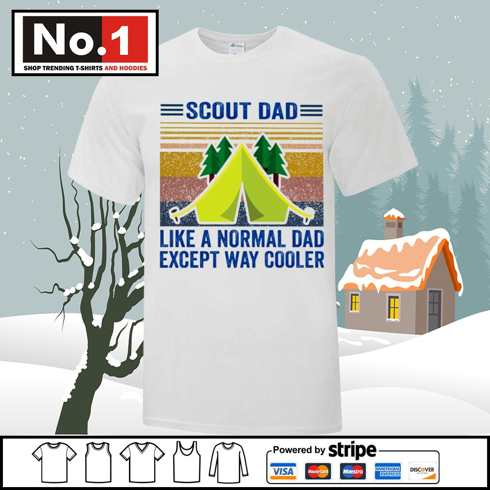 Scout dad like a normal dad except way cooler vintage shirt