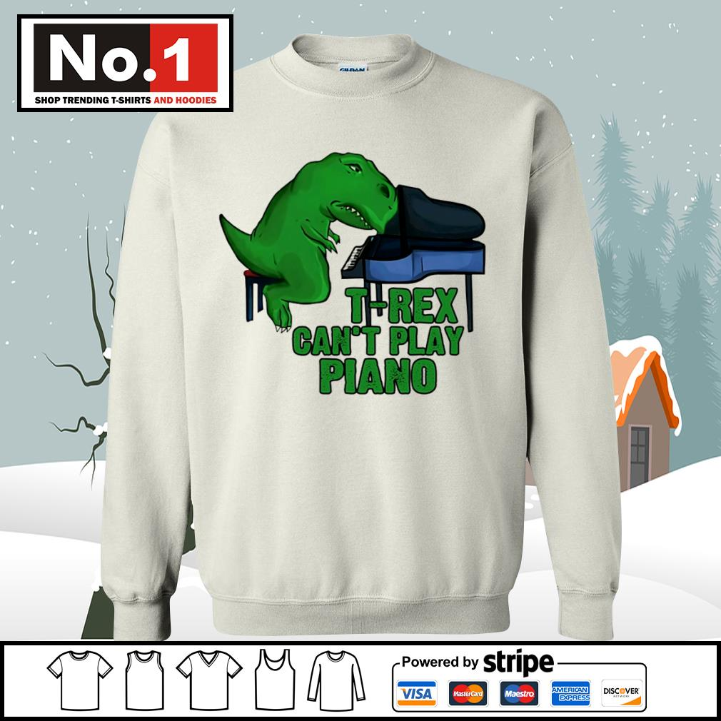 T-Rex can't play piano s sweater