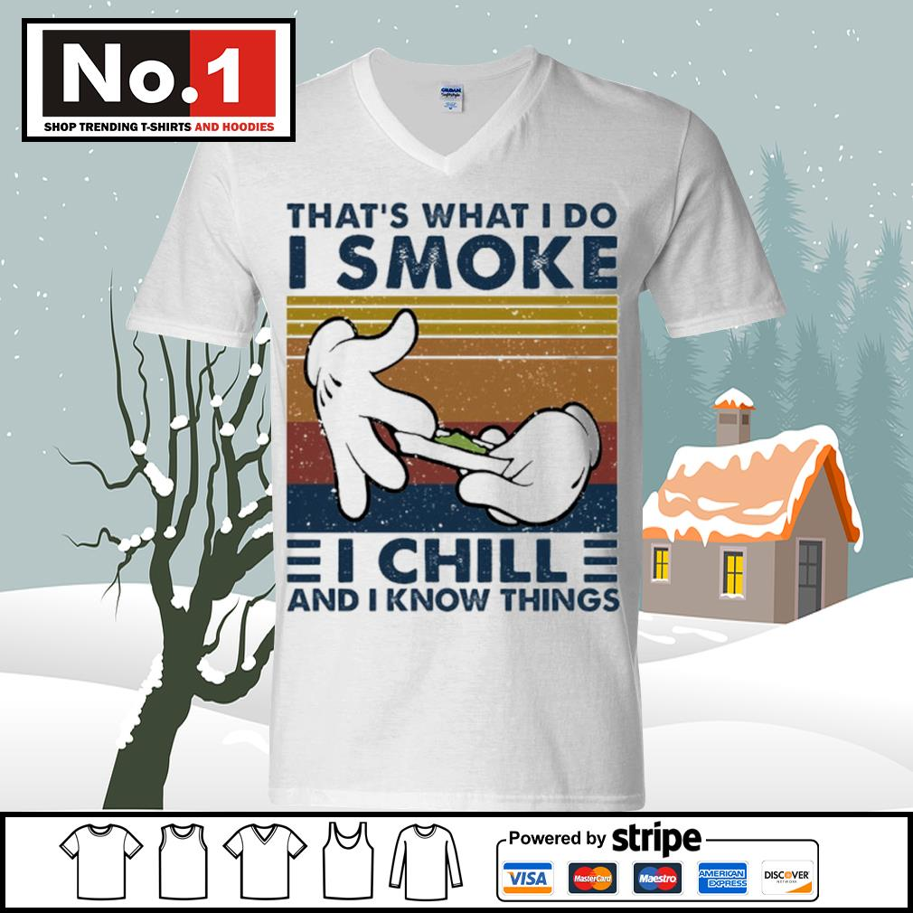 That's what I do I smoke I chill and I know things vintage s ladies-tee