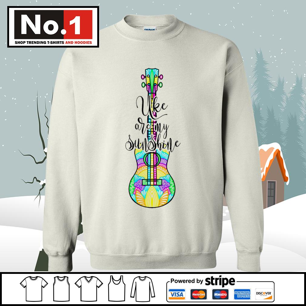 Ukulele uke are my sunshine s sweater