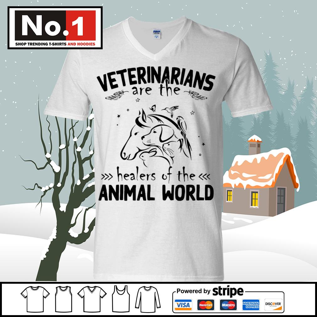 Veterinarians are the healers of the animal world s ladies-tee