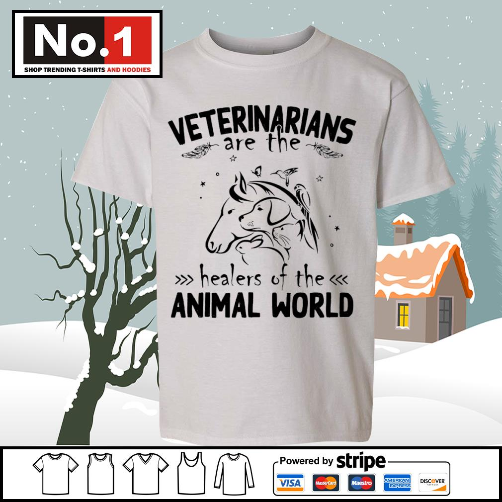 Veterinarians are the healers of the animal world s youth-tee