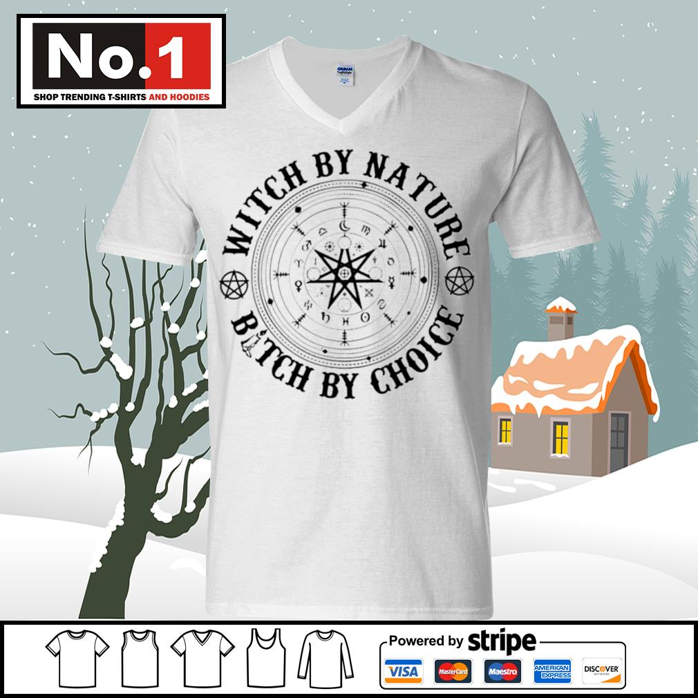 Witch by nature bitch by choice s ladies-tee