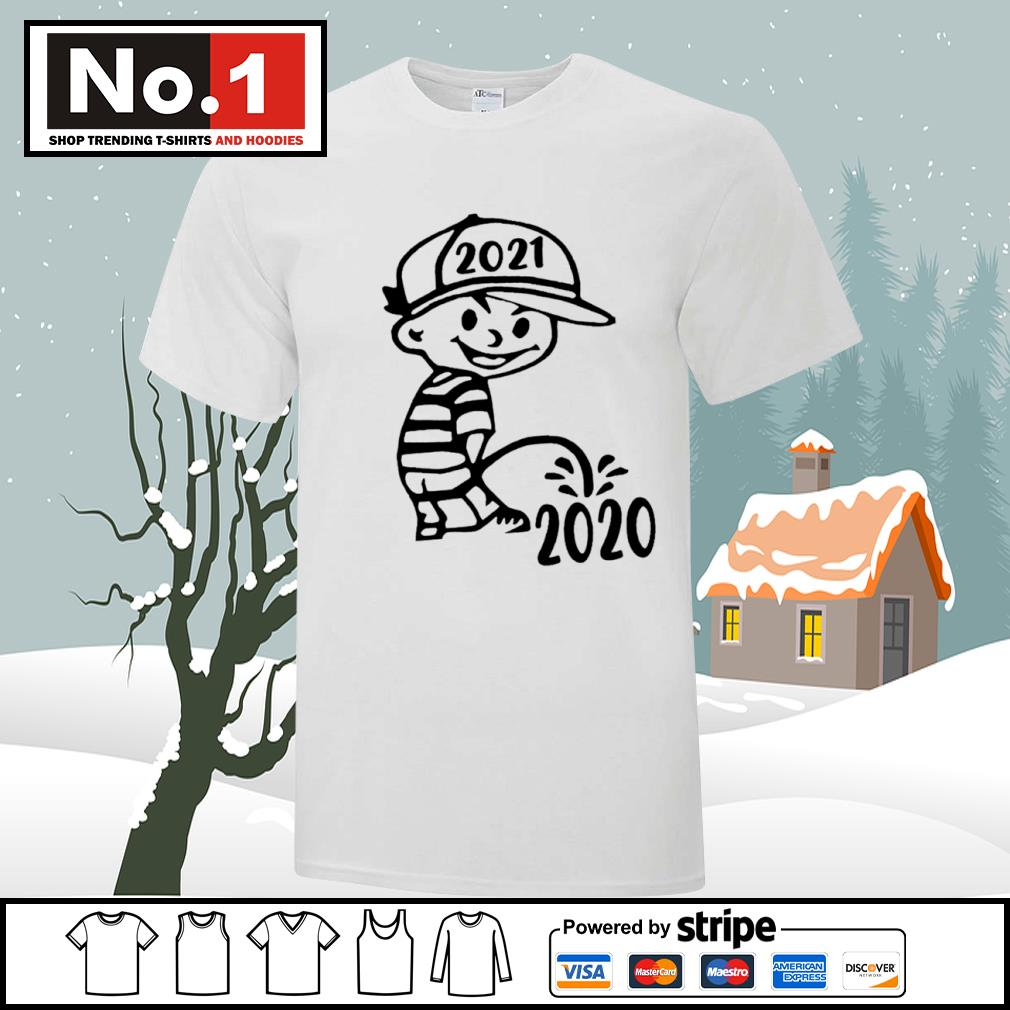 2021 pee on the 2020 new year shirt