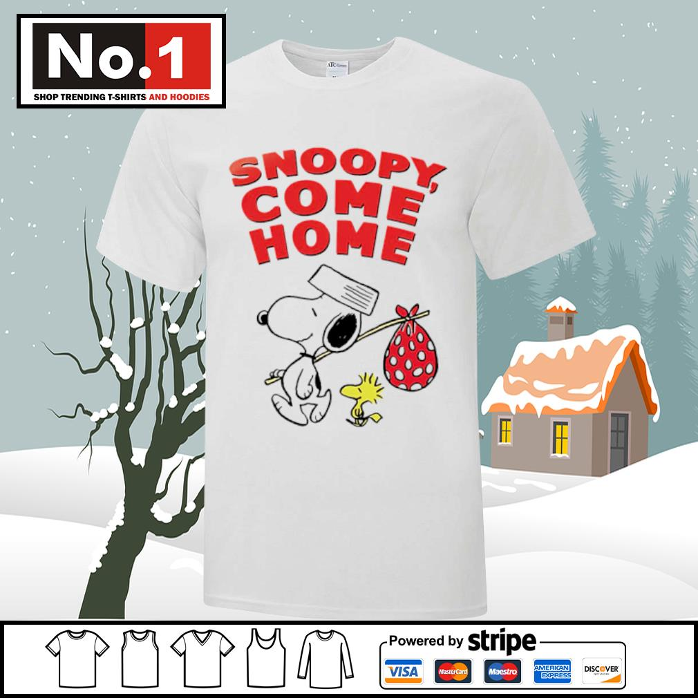 Snoopy come home shirt