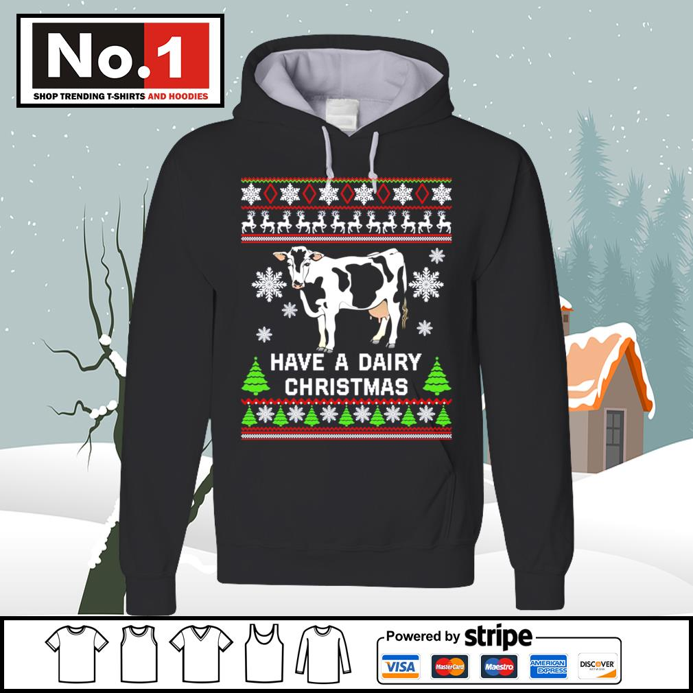 Cow have a dairy Christmas ugly s hoodie