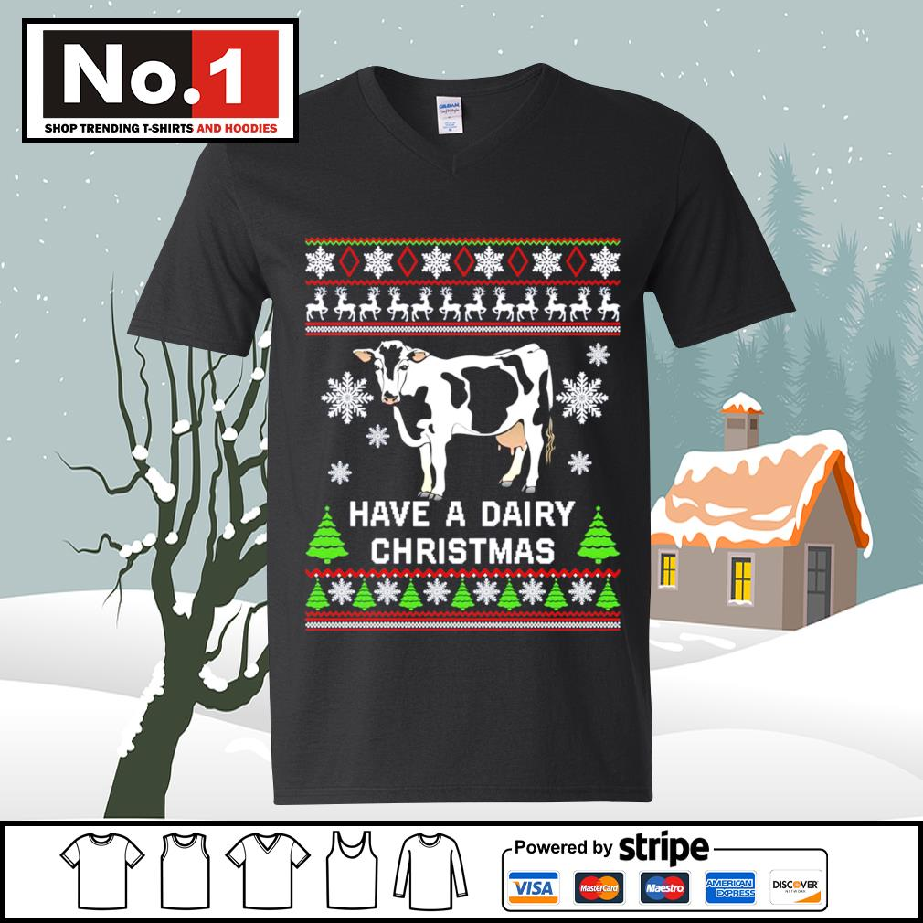 Cow have a dairy Christmas ugly s ladies-tee