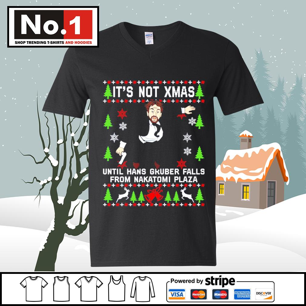 It's not Xmas until Hans Gruber falls from Nakatomi Plaza ugly Christmas s ladies-tee