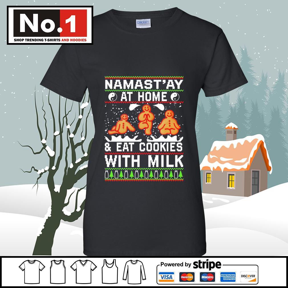 Namast'ay at home and eat cookies with milk ugly Christmas s v-neck-t-shirt