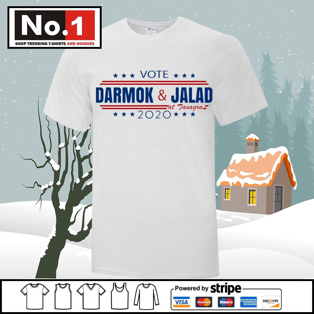 Vote Darmok and Jalad at Tanagra 2020 shirt