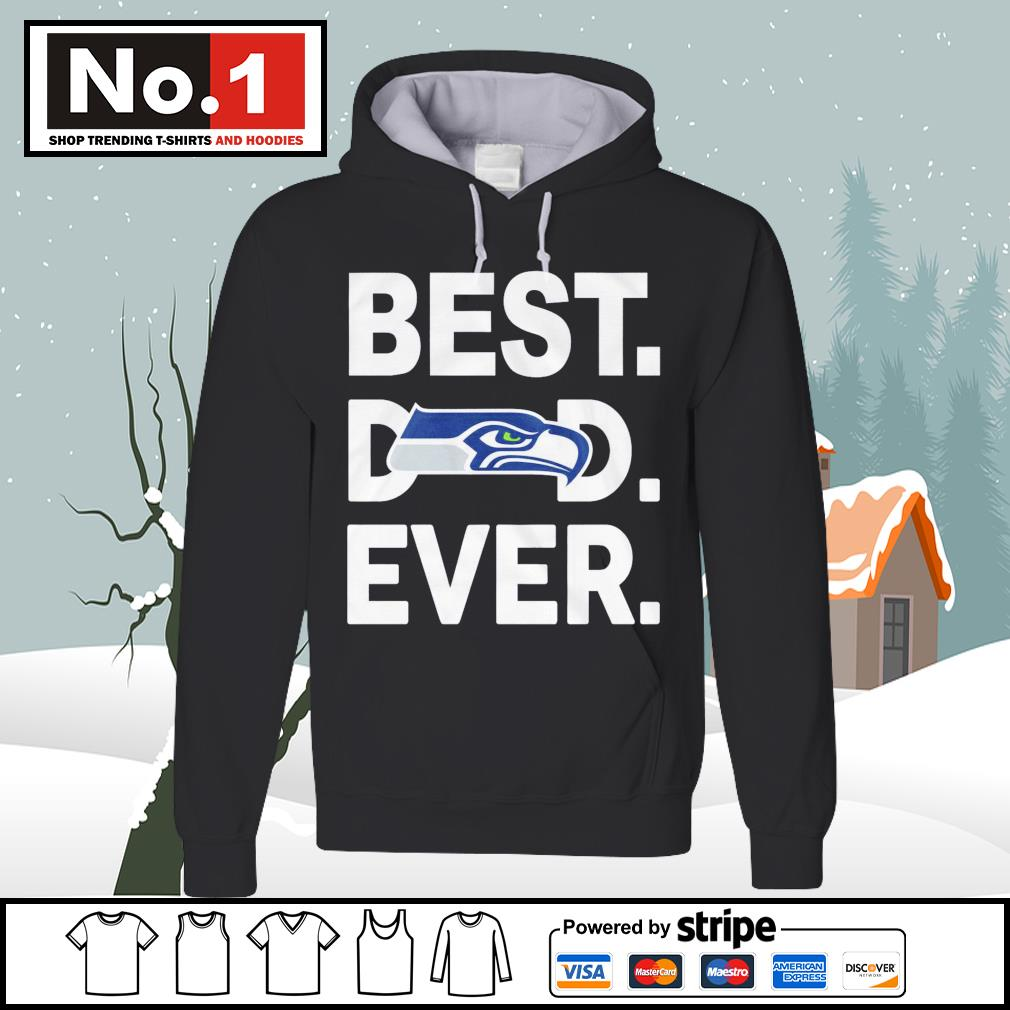 NFC West division champions best dad ever Seattle Seahawks Football Team s hoodie