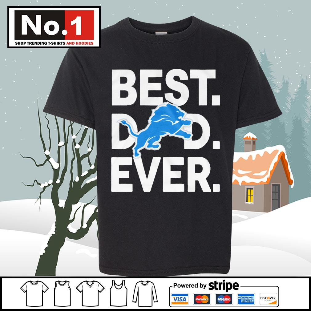 NFL best dad ever Detroit Lions Football Team s youth-tee