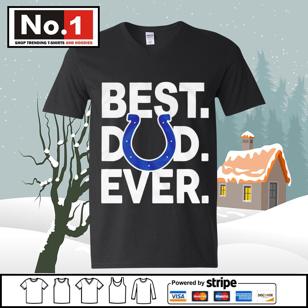 NFL best dad ever Indianapolis Colts Football Team s ladies-tee