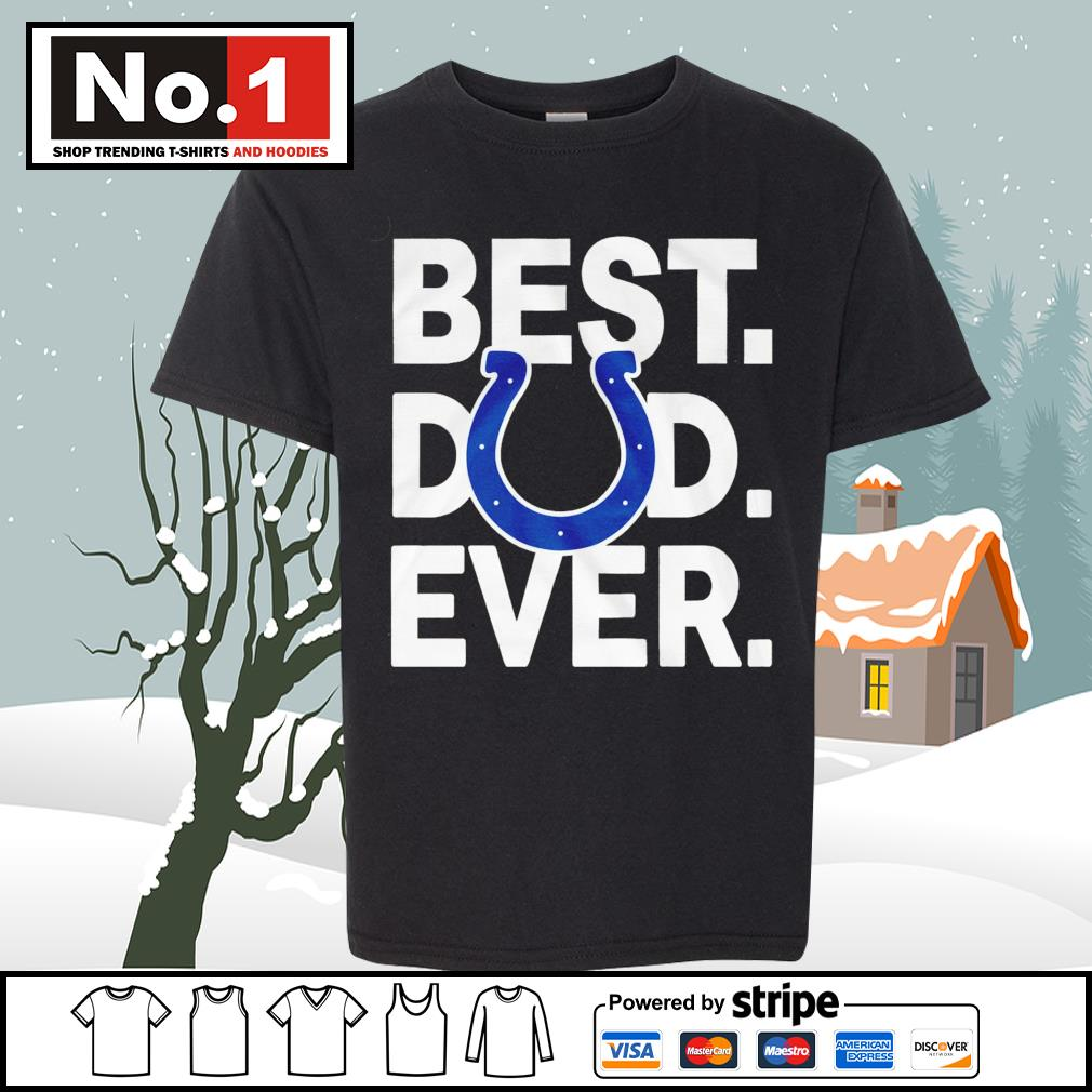 NFL best dad ever Indianapolis Colts Football Team s youth-tee