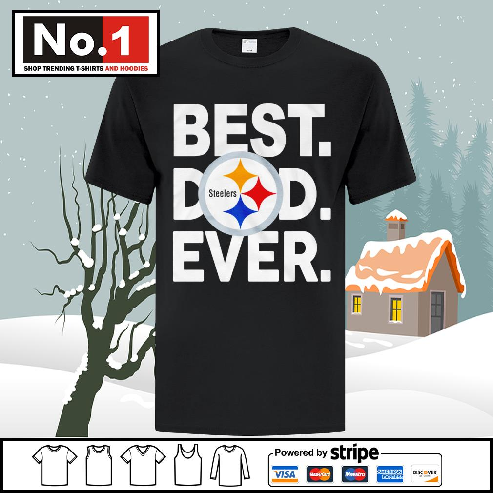 NFL best dad ever Pittsburgh Steelers Football Team shirt