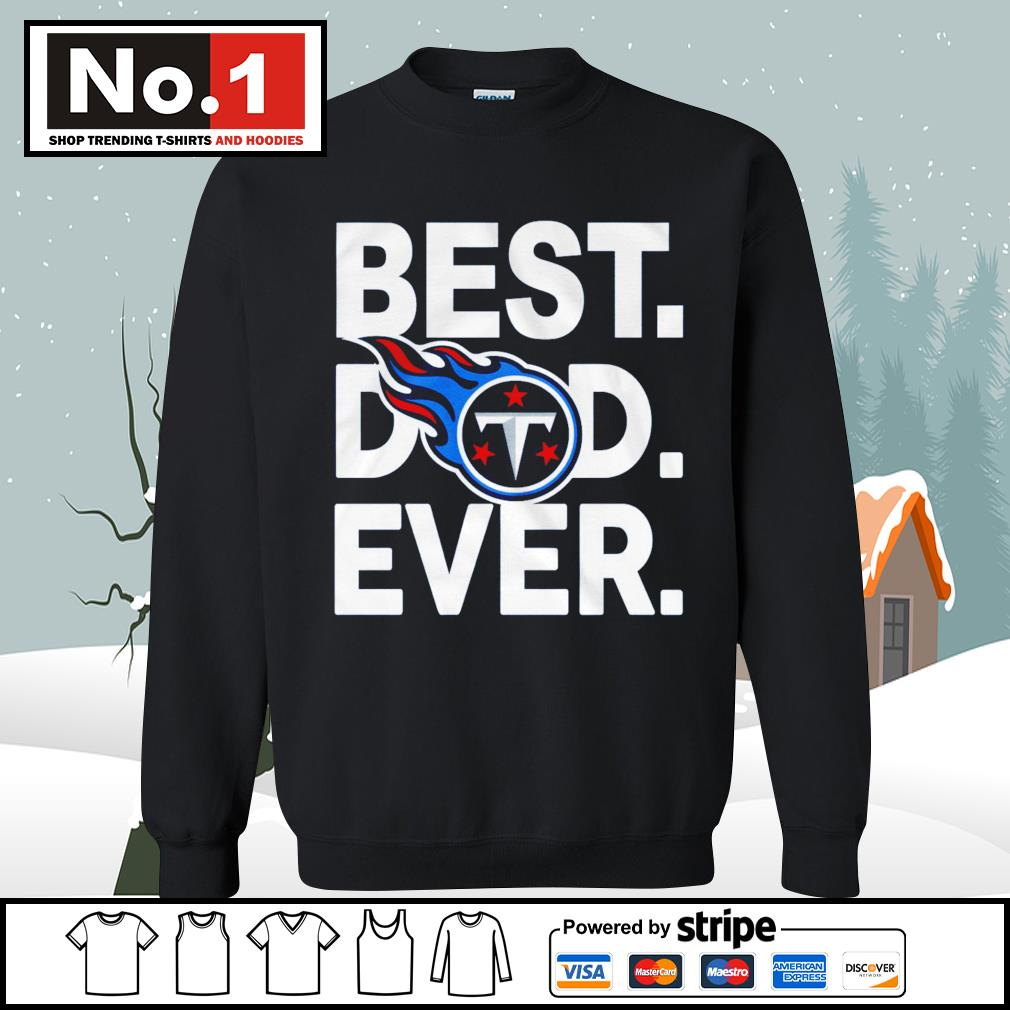 NFL best dad ever Tennessee Titans Football Team s sweater