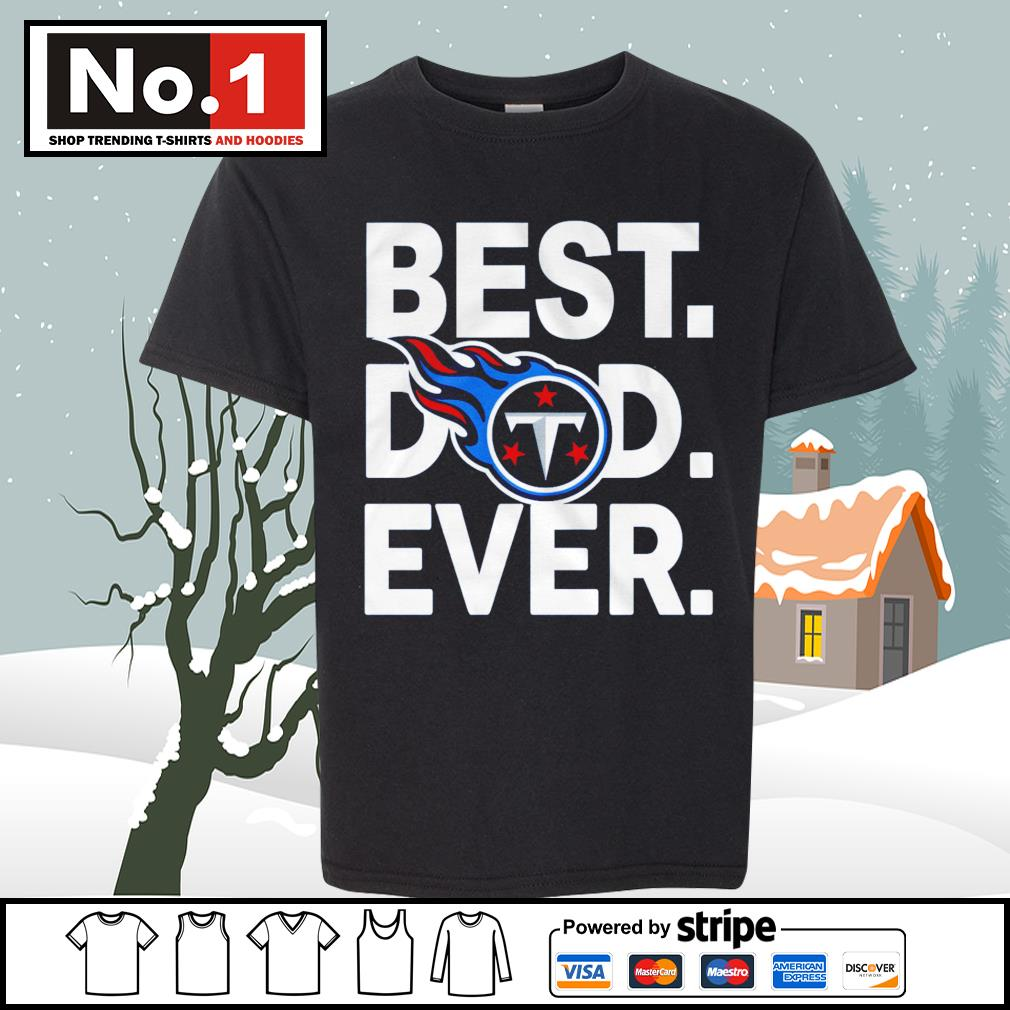 NFL best dad ever Tennessee Titans Football Team s youth-tee